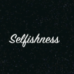 Selfishness in space